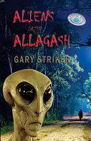 Aliens in the Allagash