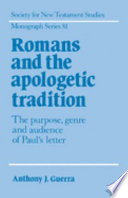Romans And The Apologetic Tradition