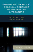 Gender, Madness, and Colonial Paranoia in Australian Literature Pdf/ePub eBook