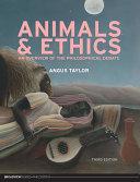 Animals and Ethics - Third Edition