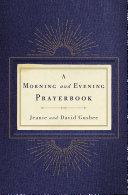 A Morning and Evening Prayerbook [Pdf/ePub] eBook