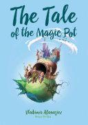 The Tale of the Magic Pot