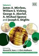 James A. Mirrlees, William S. Vickrey, George A. Akerlof, A. Michael Spence and Joseph E. Stiglitz