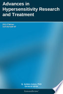 Advances in Hypersensitivity Research and Treatment: 2011 Edition