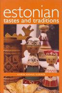 Estonian Tastes   Traditions