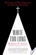 White Too Long Book