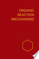 Organic Reaction Mechanisms 1989
