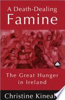 A Death Dealing Famine