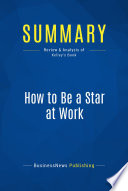 Summary  How To Be A Star At Work
