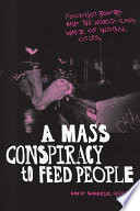 A Mass Conspiracy to Feed People
