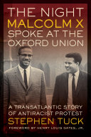 Pdf The Night Malcolm X Spoke at the Oxford Union