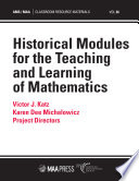 Historical Modules For The Teaching And Learning Of Mathematics