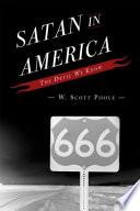 """Satan in America: The Devil We Know"" by W. Scott Poole"