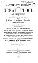 A Complete History of the Great Flood at Sheffield on March 11 & 12, 1864 ...