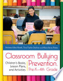 Classroom Bullying Prevention  Pre K 4th Grade