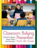 Classroom Bullying Prevention  Pre K 4th Grade