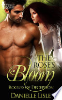 The Rose's Bloom