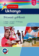 Books - Oxford Ukhanyo Grade 12 Learners Book (IsiXhosa) Oxford Ukhanyo Ibanga 12 Incwadi Yomfundi | ISBN 9780199051588