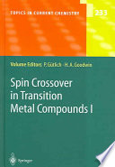 Spin Crossover in Transition Metal Compounds I