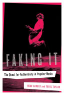 Pdf Faking It: The Quest for Authenticity in Popular Music