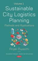 Sustainable City Logistics Planning