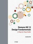 Siemens Nx 12 Design Fundamentals