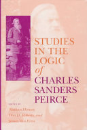 Studies in the Logic of Charles Sanders Peirce