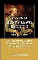 General Henry Lewis Benning Book