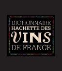 Pdf Dictionnaire Hachette des vins de France Telecharger