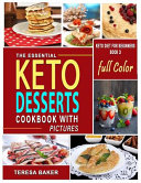 Keto Desserts Cookbook with Color Pictures