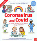 Coronavirus and Covid  A Book for Children about the Pandemic