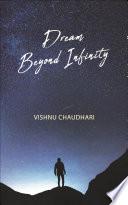 Dream Beyond Infinity