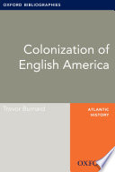 Colonization of English America: Oxford Bibliographies Online Research Guide