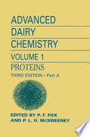 Advanced Dairy Chemistry  Volume 1  Proteins  Parts A B