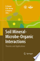 Soil Mineral    Microbe Organic Interactions