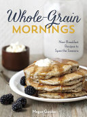 Whole-Grain Mornings [Pdf/ePub] eBook