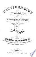 Dictionnaire abrégé franc̦ais-turc...