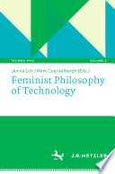"""Feminist Philosophy of Technology"" by Janina Loh, Mark Coeckelbergh"