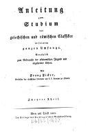 Anleitung zum Studium der griechischen und römischen Classiker in seinem ganzen Umfange