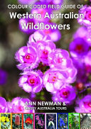 COLOUR CODED FIELD GUIDE of Western Australian Wildflowers