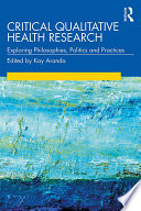 Critical Qualitative Health Research