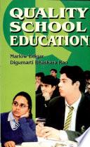 Quality School Education