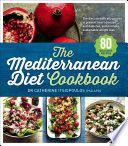 """The Mediterranean Diet Cookbook"" by Dr Catherine Itsiopoulos"