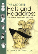 The Mode in Hats and Headdress