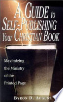 A Guide To Self Publishing Your Christian Book