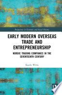 Early Modern Overseas Trade and Entrepreneurship
