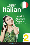 Learn Italian - Level 2: Absolute Beginner (Enhanced Version)