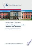 Rechtsentwicklungen aus europäischer Perspektive im 21. Jahrhundert = European perspectives on legal developments in the 21st Century