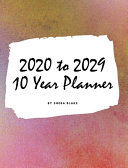 2020 2029 Ten Year Monthly Planner  Large Hardcover Calendar Planner