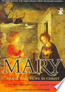 Mary: Grace and Hope in Christ Revised and Expanded New Edition